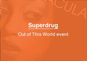 Superdrug, Event Branding